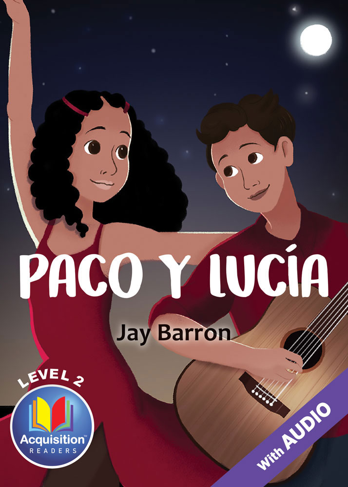 Paco y Lucía Spanish Level 2 Acquisition™ Reader