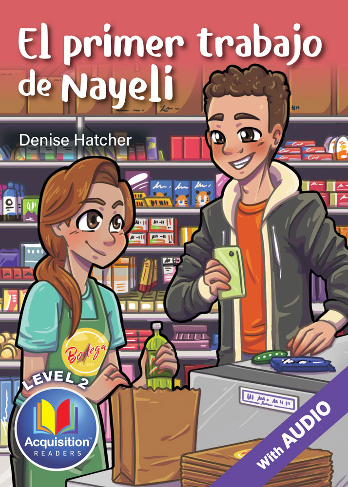 El primer trabajo de Nayeli Spanish Level 2 Acquisition™ Reader