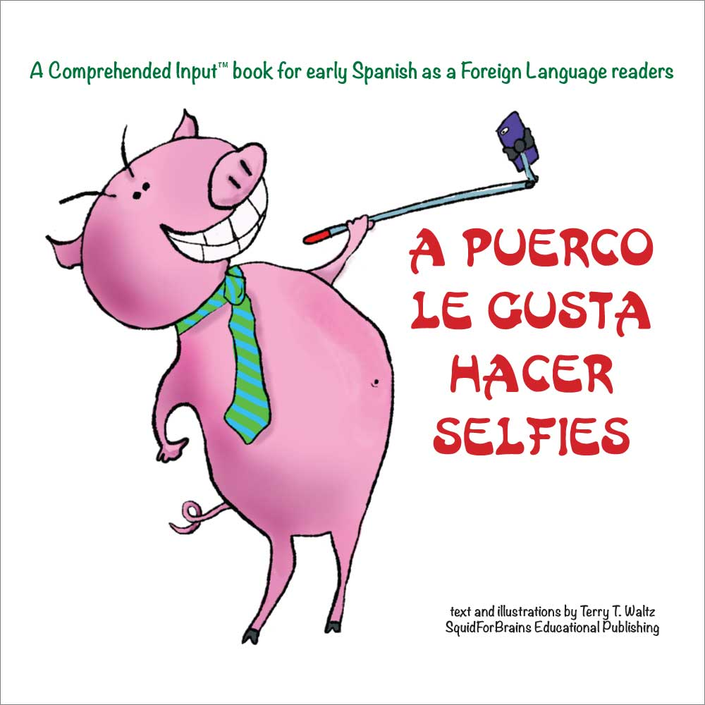 A puerco le gusta hacer selfies Spanish Level 1 Storybook