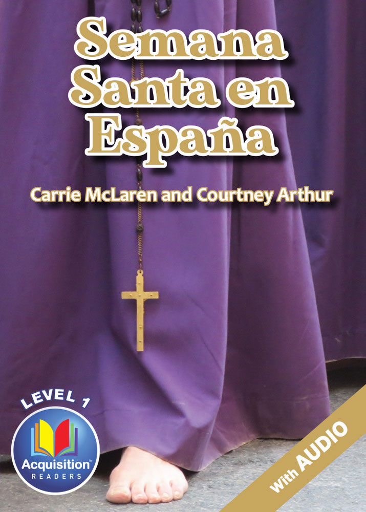 Semana Santa en España Spanish Level 1 Acquisition™ Reader