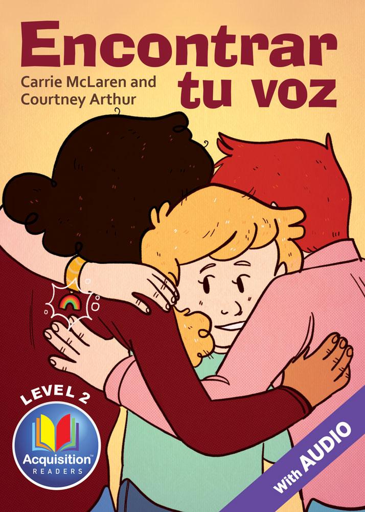 Encontrar tu voz Spanish Level 2 Acquisition™ Reader