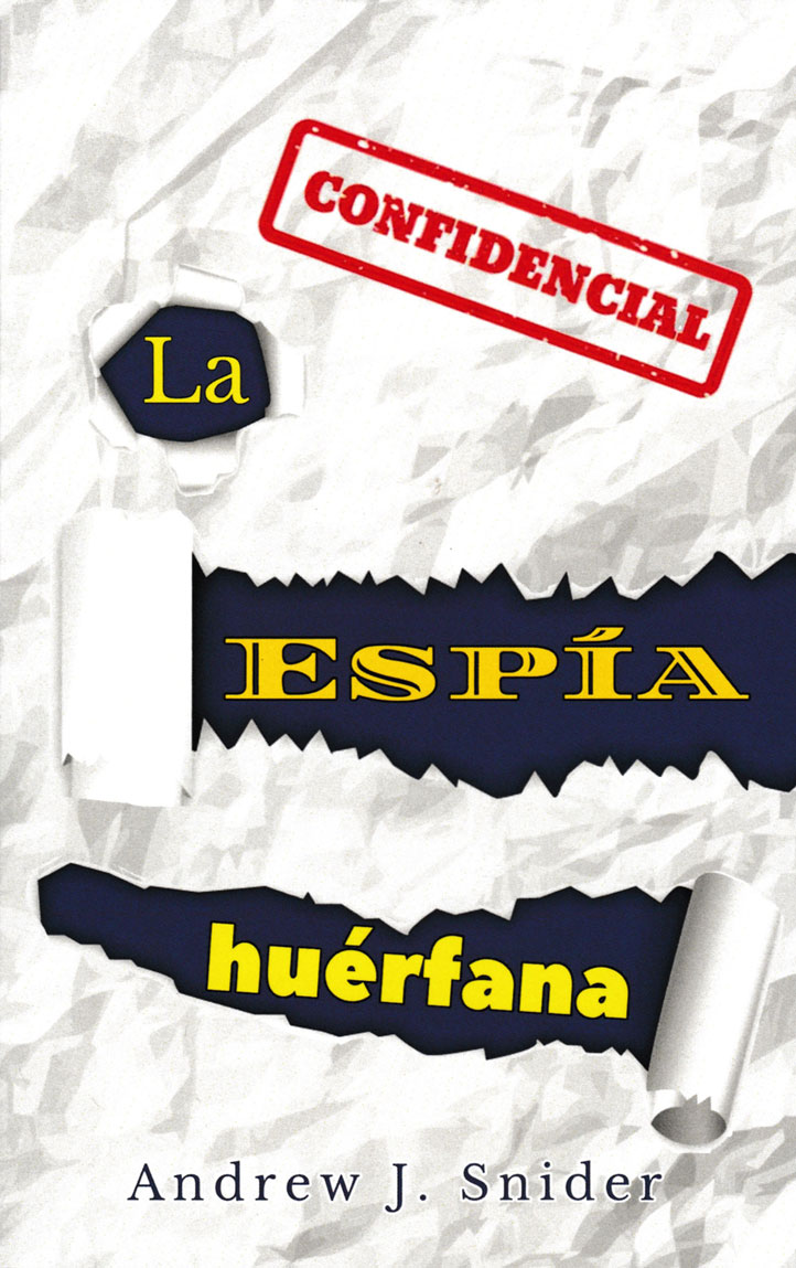 La espía huérfana Spanish Level 2 Reader