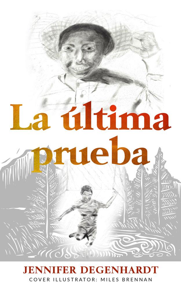 La última prueba Spanish Level 2 Reader