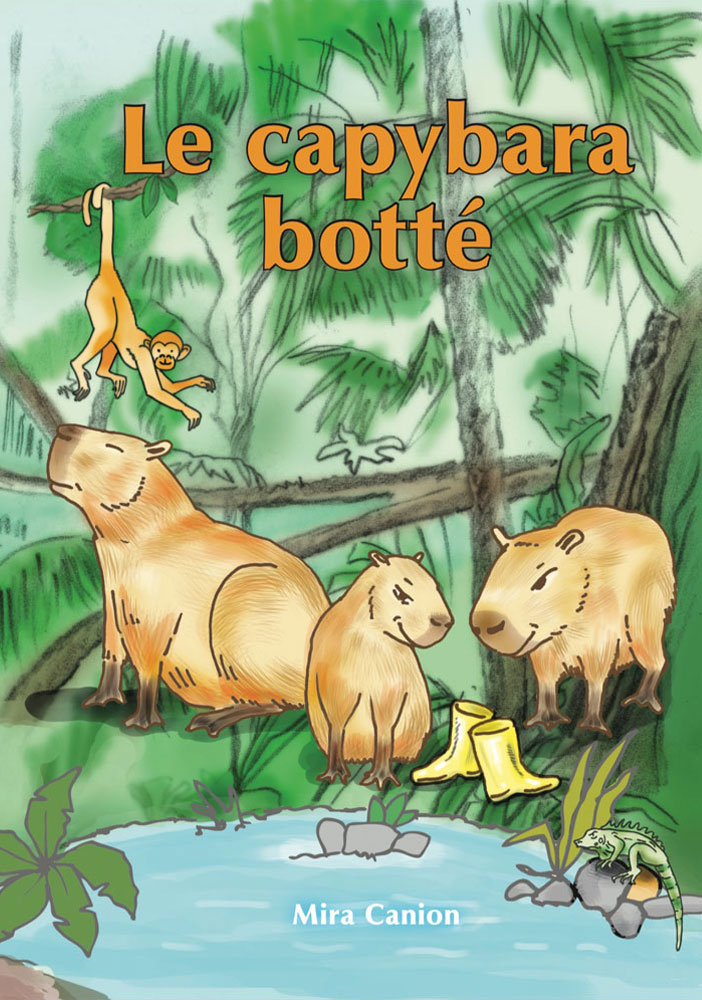 Le capybara botté French Level 1 Reader