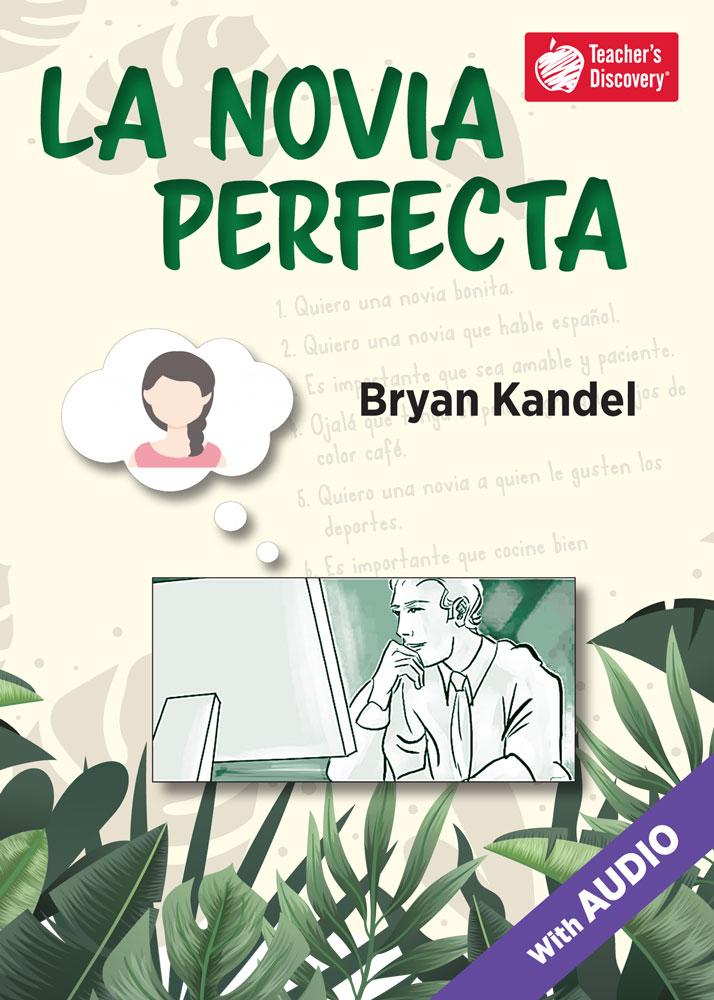 La novia perfecta Spanish Level 2 Reader