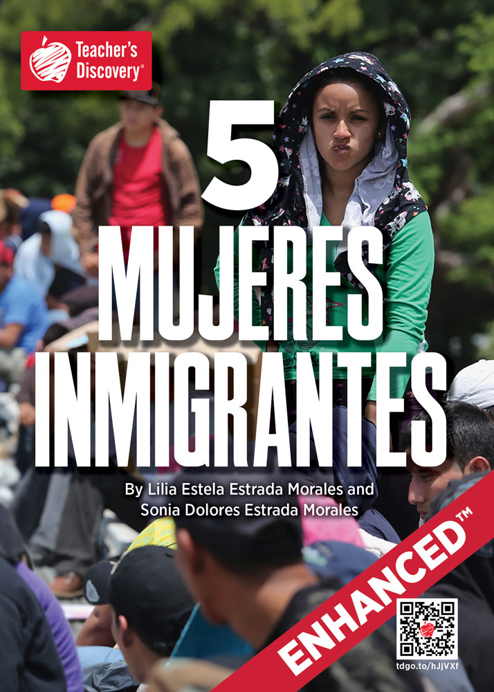 5 mujeres inmigrantes Spanish Level 2 Enhanced™ Reader