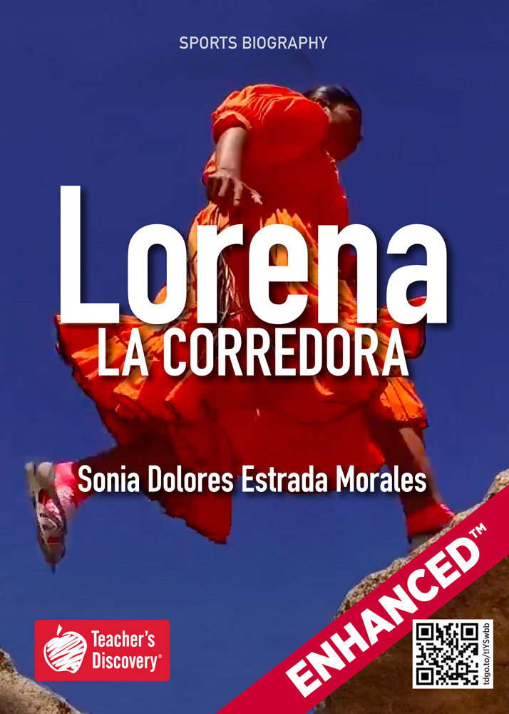 Lorena: La corredora Spanish Level 2 Enhanced™ Reader
