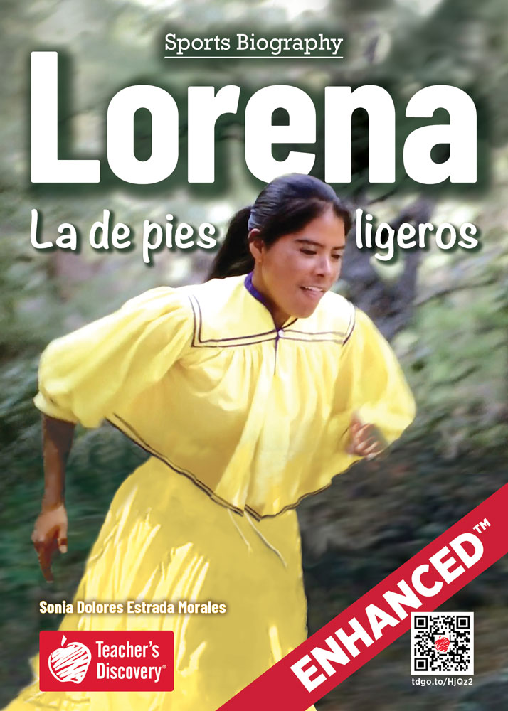 Lorena: La de pies ligeros Spanish Level 3 Enhanced® Reader