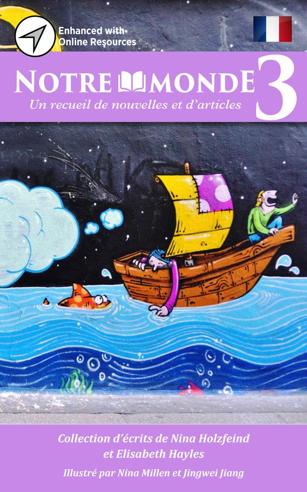 Notre monde 3 French Level 3 Reader