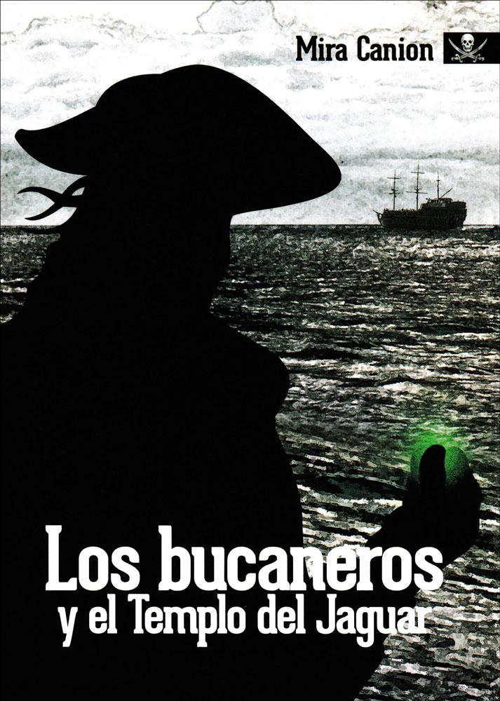 Los bucaneros y el Templo del Jaguar Spanish Level 2 Reader