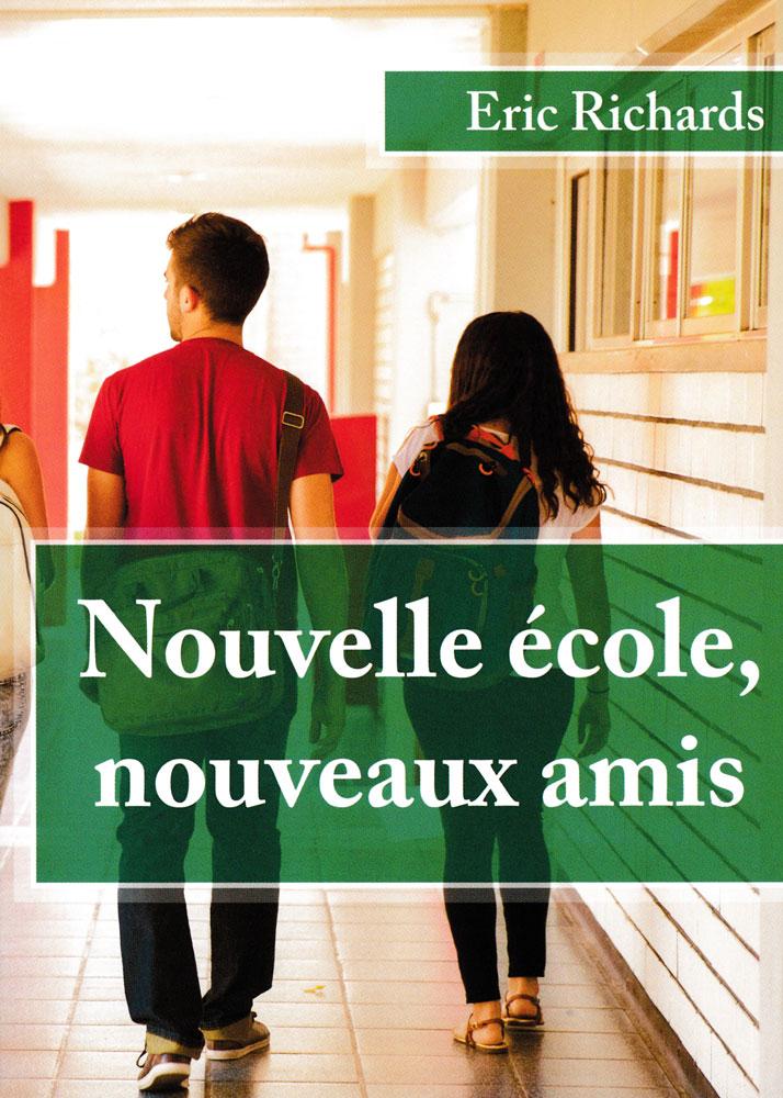 Nouvelle école, nouveaux amis French Level 1 Reader