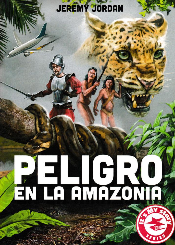 Peligro en la Amazonia Spanish Level 2 Reader