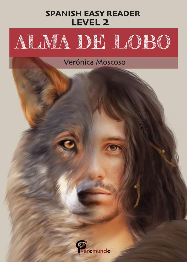 Alma de lobo Spanish Level 2 Reader