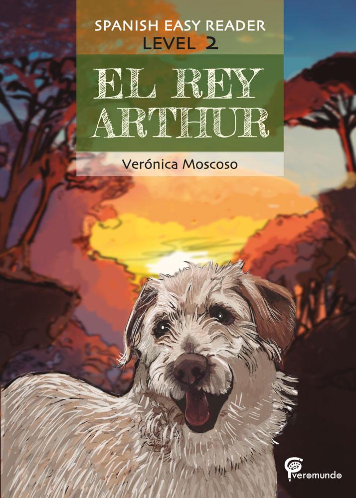 El rey Arthur Spanish Level 2 Reader