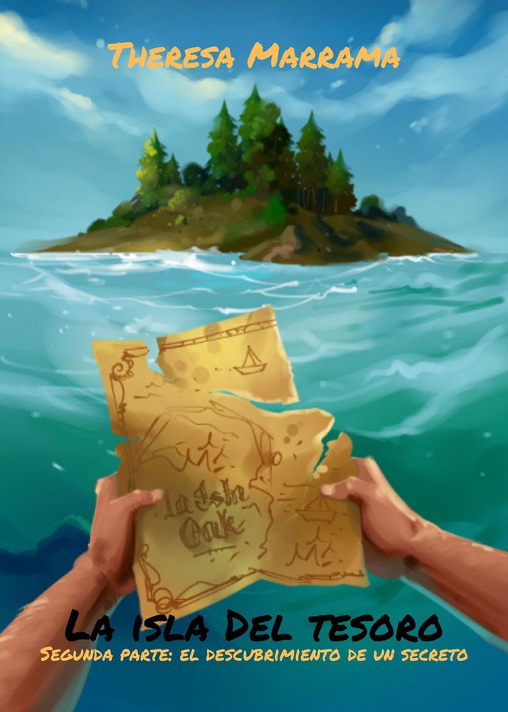 La isla del tesoro: Segunda parte: El descubrimiento de un secreto Spanish Level 2+ Reader