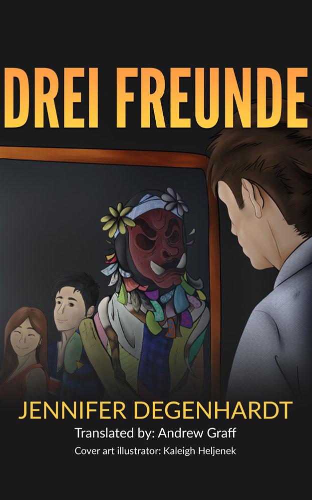 Drei Freunde German Level 3 Reader