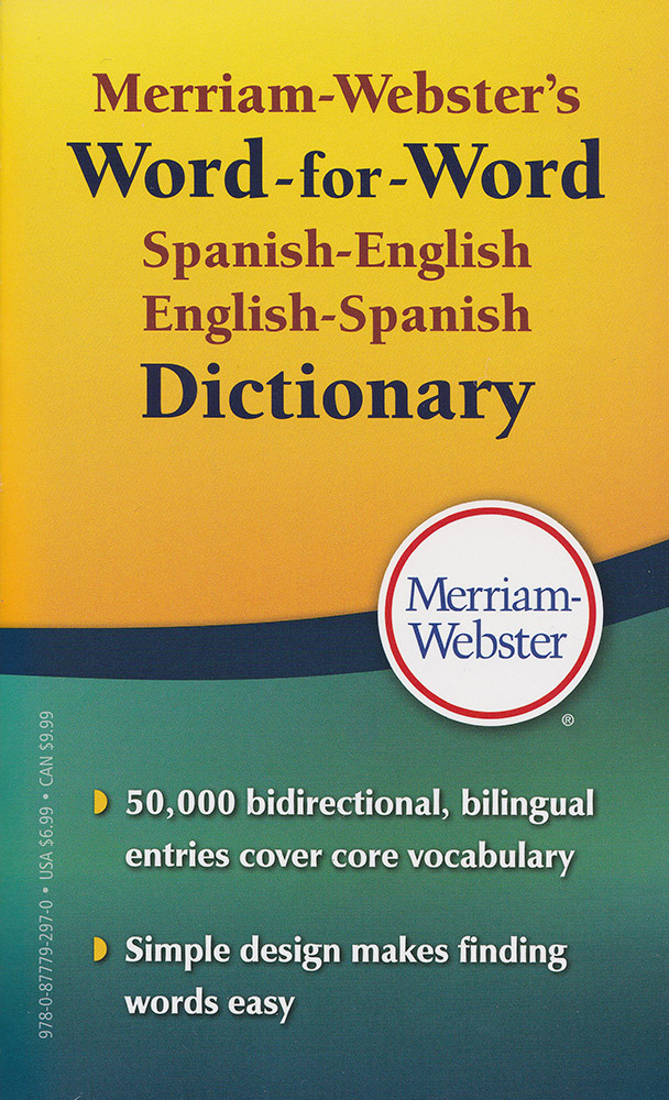 merriam webster s word for word spanish english dictionary  merriam webster s word for word spanish english dictionary