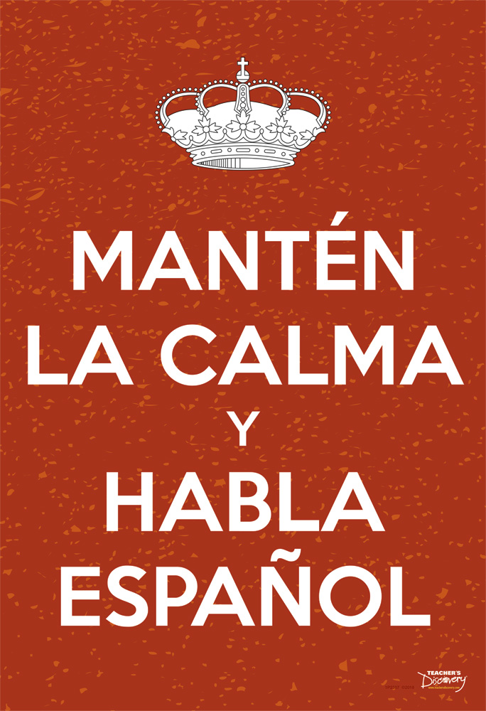 Keep Calm and Speak Spanish Mini-Poster