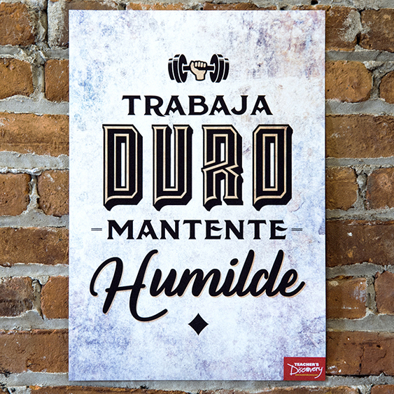 Work Hard Stay Humble Spanish Mini-Poster