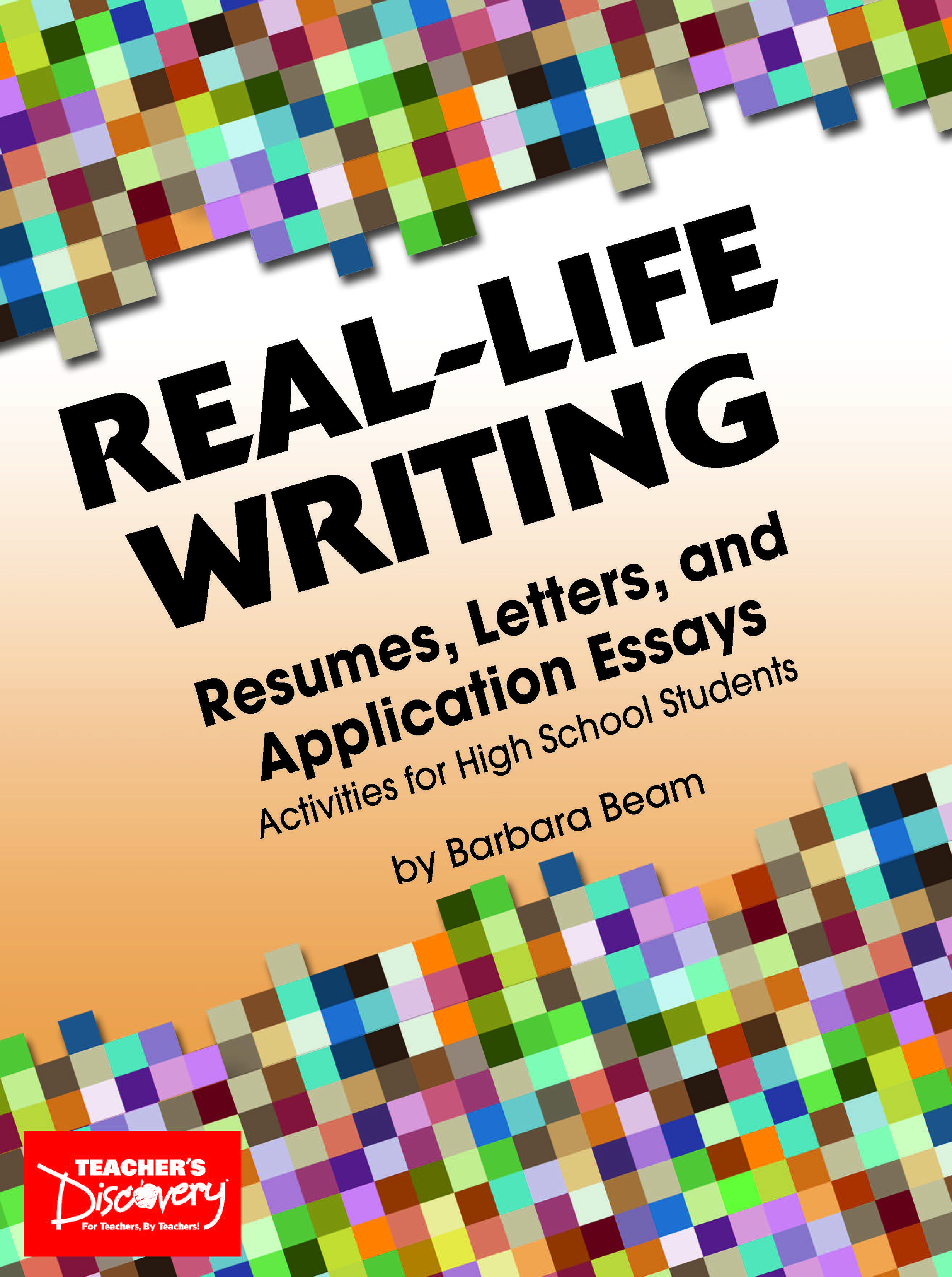 digital resources teacher s discovery real life writing resumes letters and application essays activities for high