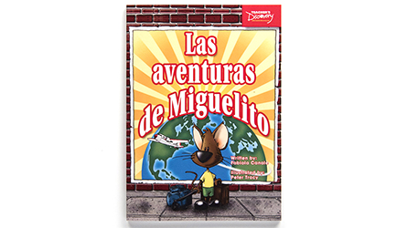 Las aventuras de Miguelito Level 1 Spanish Reader - Las aventuras de Miguelito Level 1 Spanish Reader Print Book
