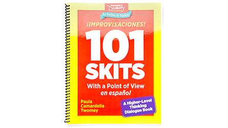 ¡Improvisaciones! 101 Skits with a Point of View en español Book