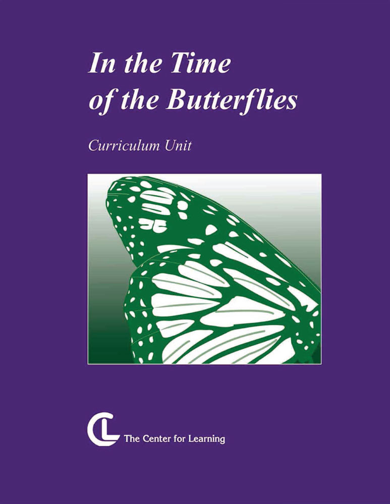 In the Time of the Butterflies Curriculum Unit