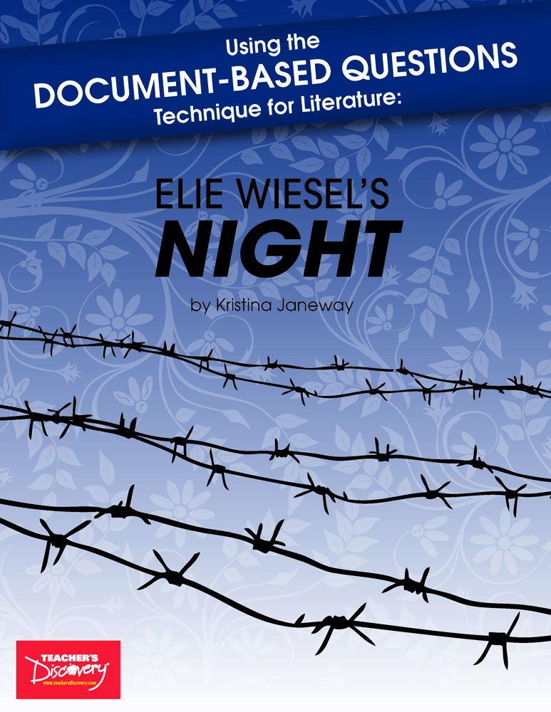 Using the Document-Based Questions Technique for Literature: Elie Wiesel's Night Book