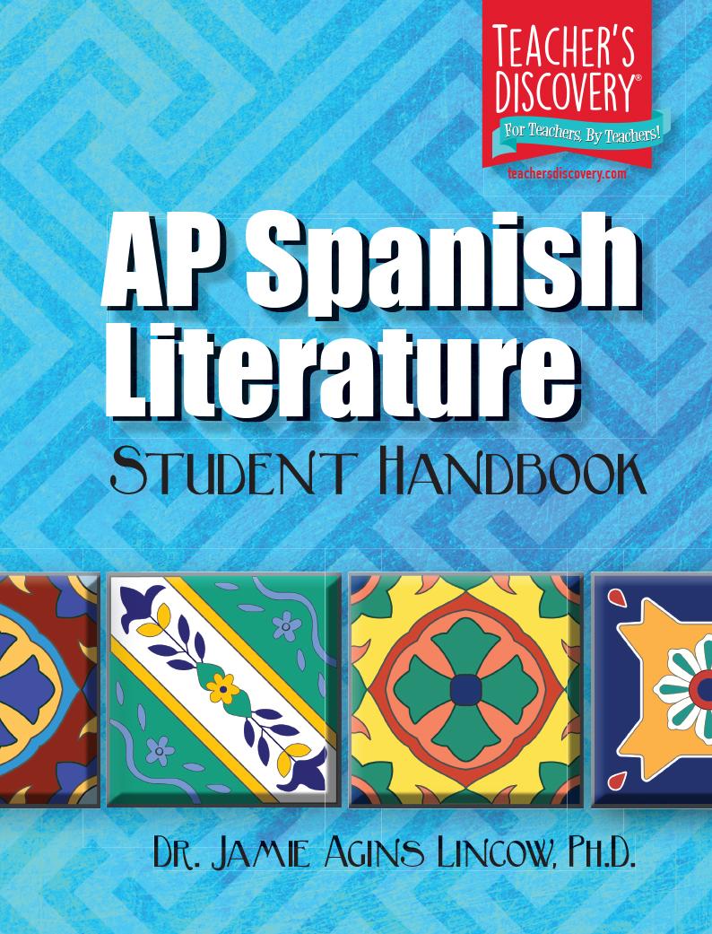AP Spanish Literature Handbook , Spanish: Teacher's Discovery