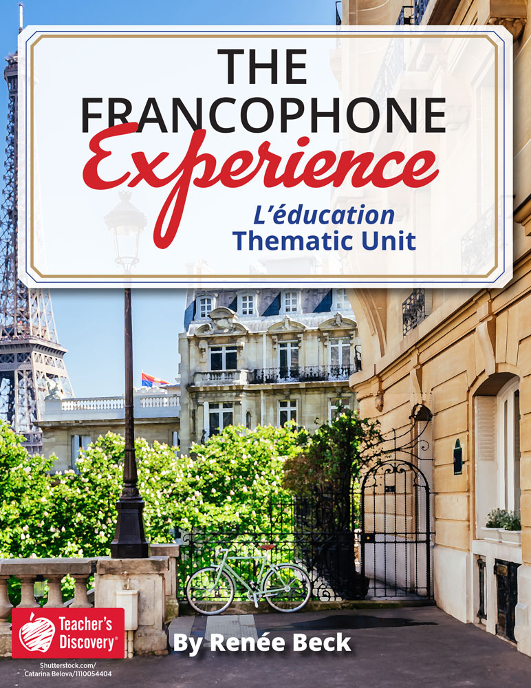 The Francophone Experience: L'éducation Thematic Unit Download