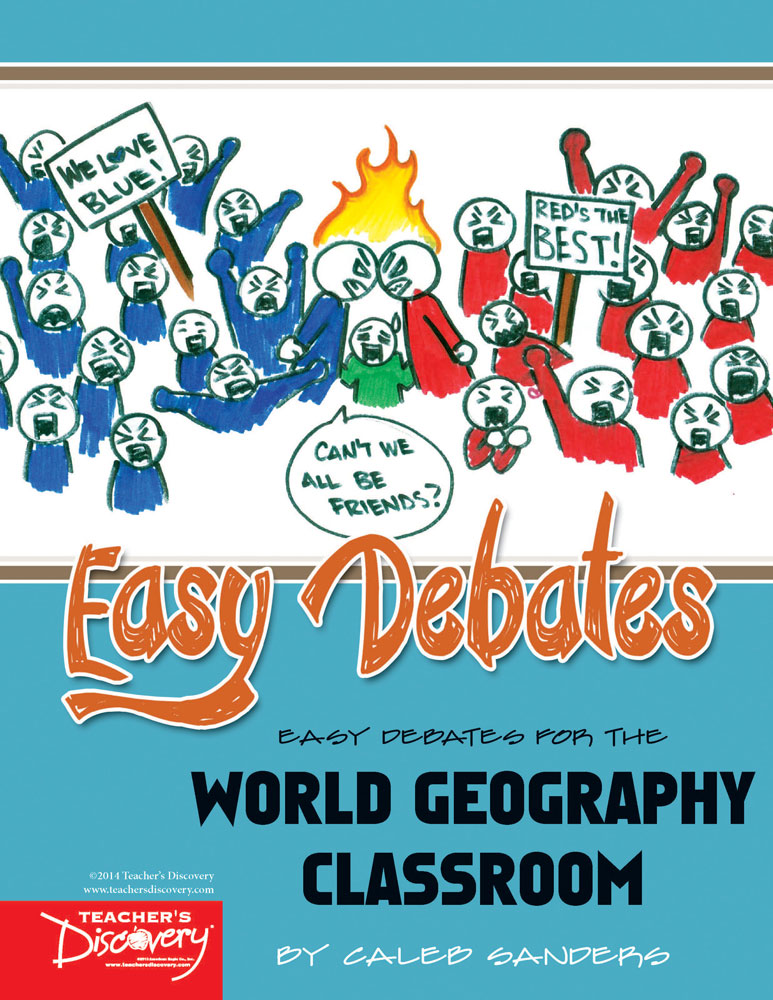 Easy Debates for the World Geography Classroom Book - Easy Debates for the World Geography Classroom Print Book