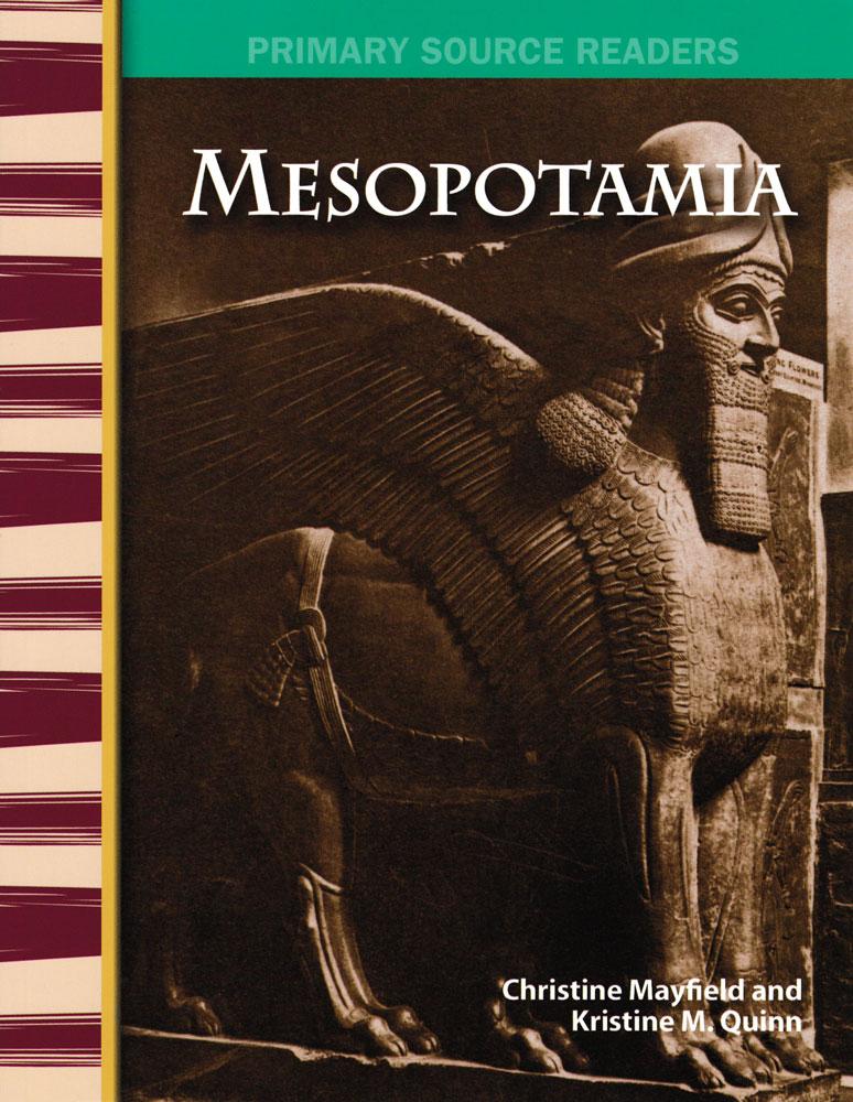 Mesopotamia Primary Source Reader - Mesopotamia Primary Source Reader - Print Book