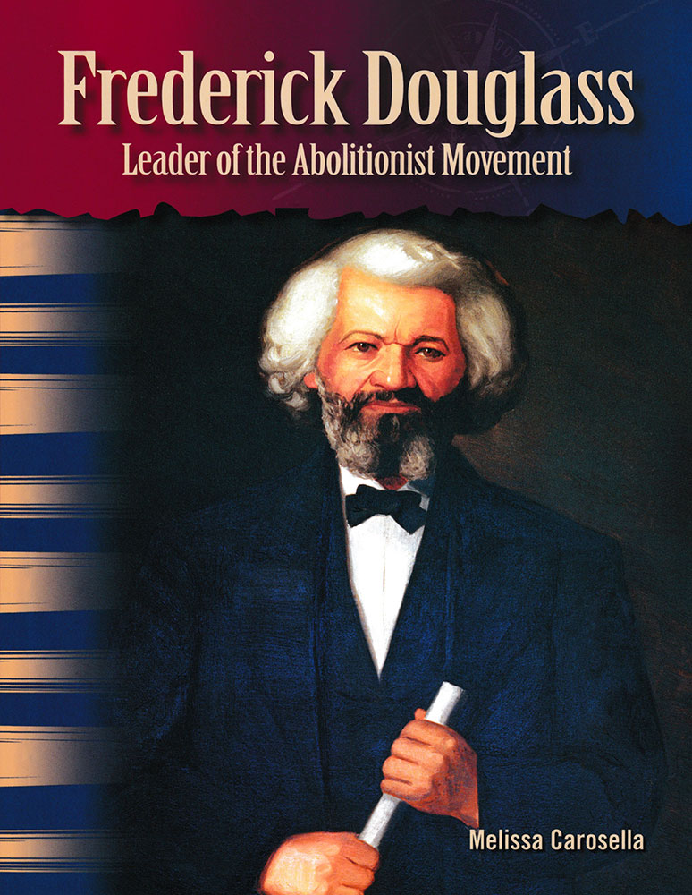 Frederick Douglass Primary Source Reader