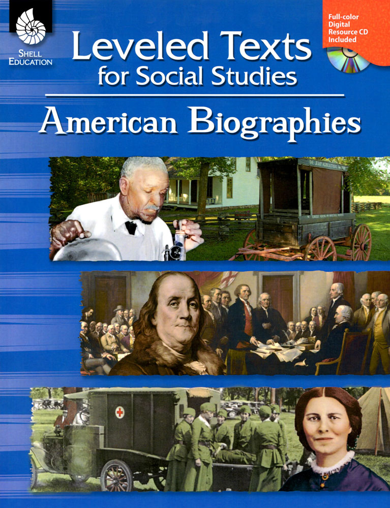 Leveled Texts for Social Studies - American Biographies Book