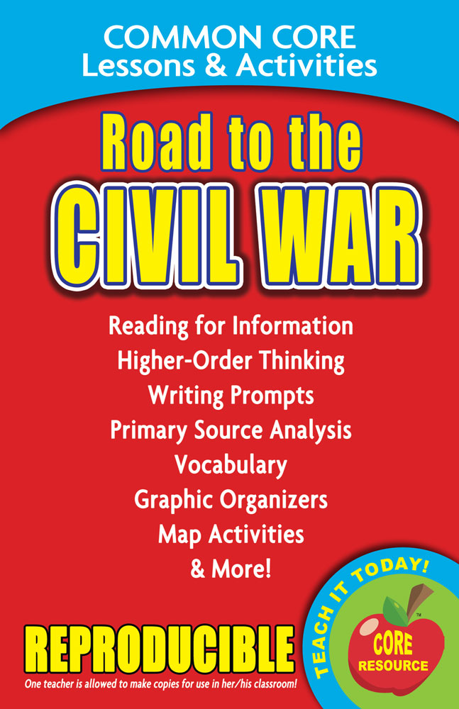 Common Core Lessons & Activities: Road to the Civil War Book