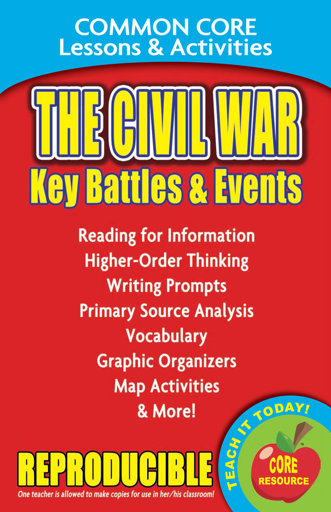Common Core Lessons & Activities: The Civil War Key Battles & Events Book