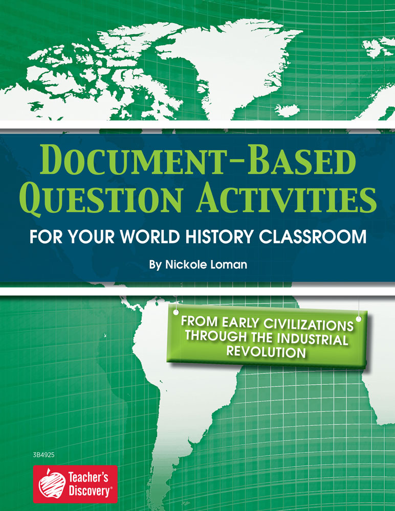 Document-Based Question Activities: Early Civilization Through the Industrial Revolution Book