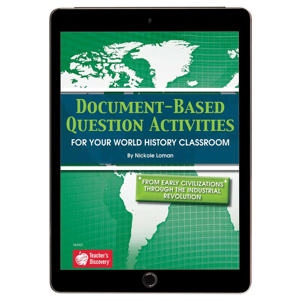 Document-Based Question Activities: From Early Civilizations Through the Industrial Revolution Book