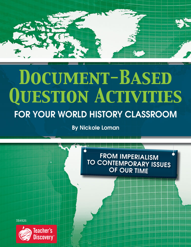 Document-Based Question Activities: Imperialism to Contemporary Issues of Today Book - Document-Based Question Activities: Imperialism to Contemporary Issues of Today Print Book