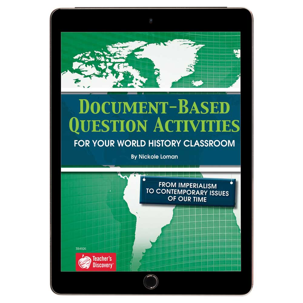 Document-Based Question Activities: From Imperialism to Contemporary Issues of Our Time Book - Document-Based Question Activities: From Imperialism to Contemporary Issues of Our Time Print Book