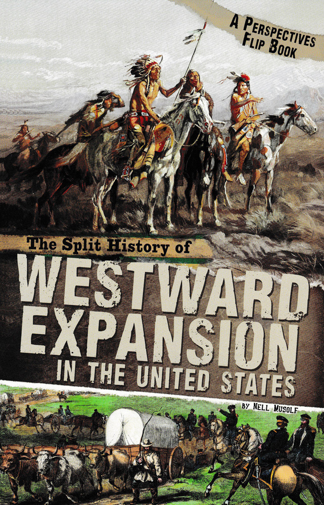 The Split History of Westward Expansion in the United States Book