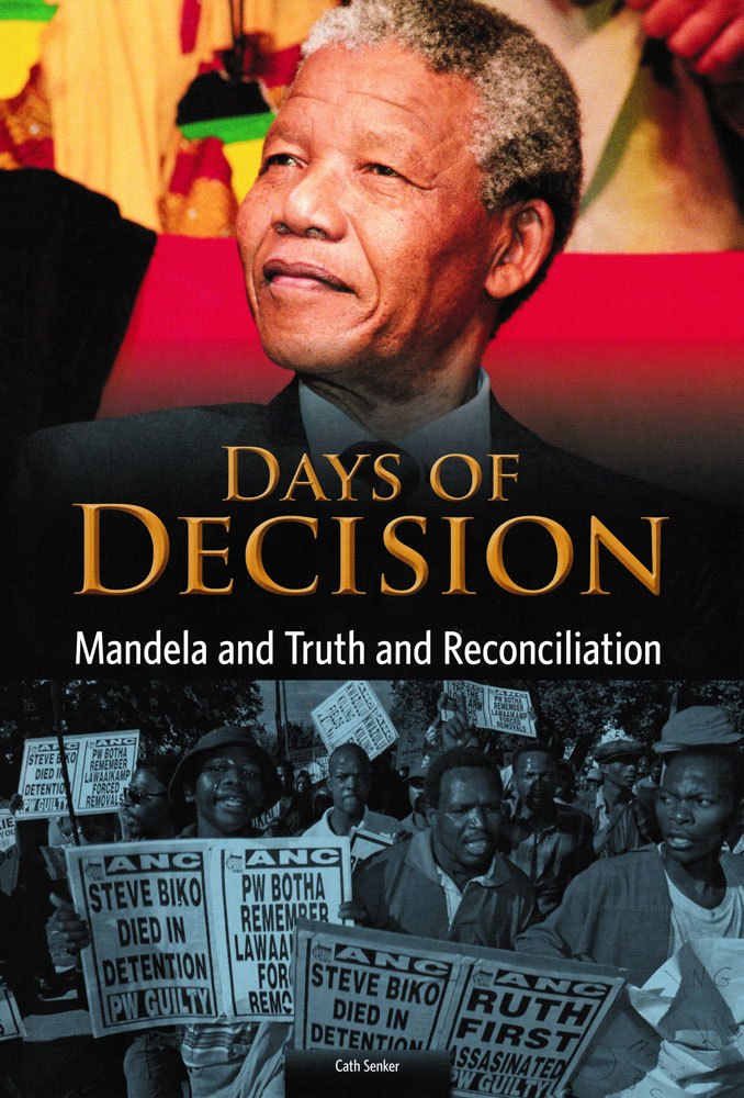 Days of Decision: Mandela and Truth and Reconciliation Book (1110L)