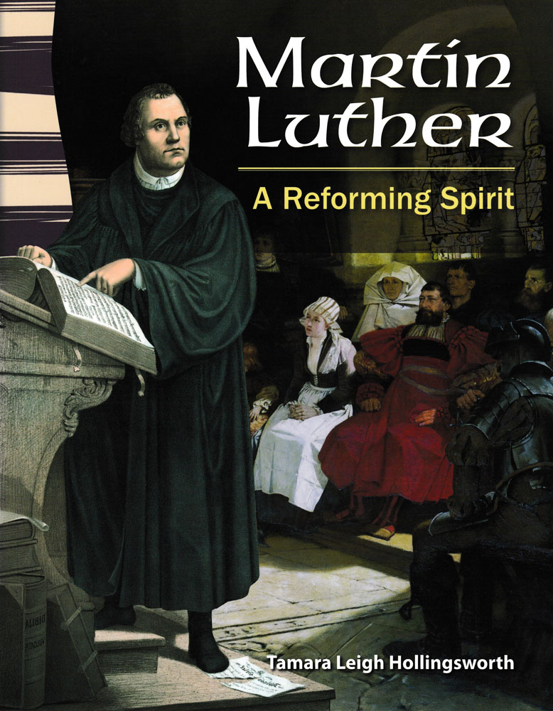 Martin Luther: A Reforming Spirit Primary Source Reader - Martin Luther: A Reforming Spirit Primary Source Reader - Print Book