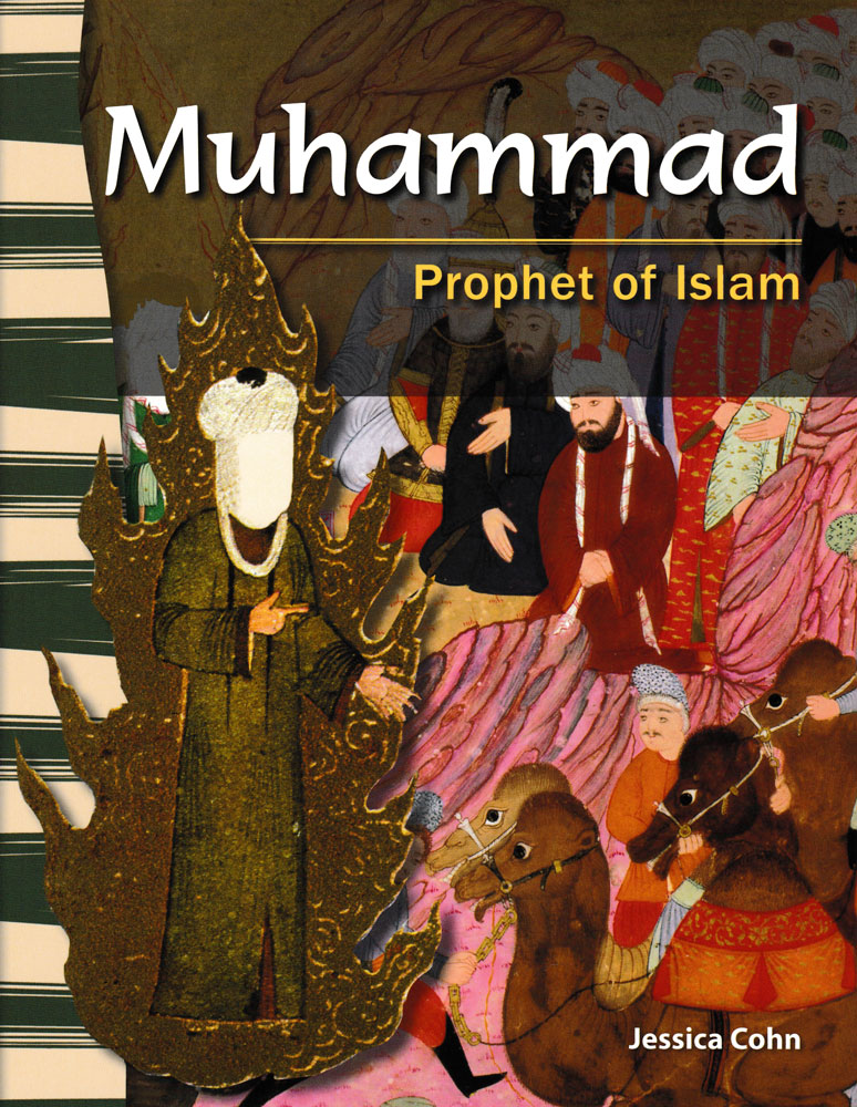 Muhammad: Prophet of Islam Primary Source Reader - Muhammad: Prophet of Islam Primary Source Reader - Print Book