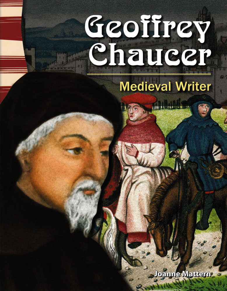Geoffrey Chaucer: Medieval Writer Primary Source Reader - Geoffrey Chaucer: Medieval Writer Primary Source Reader - Print Book