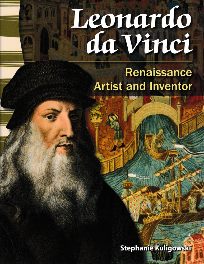 Leonardo da Vinci: Renaissance Artist and Inventor Primary Source Reader - Leonardo da Vinci: Renaissance Artist and Inventor Primary Source Reader - Print Book