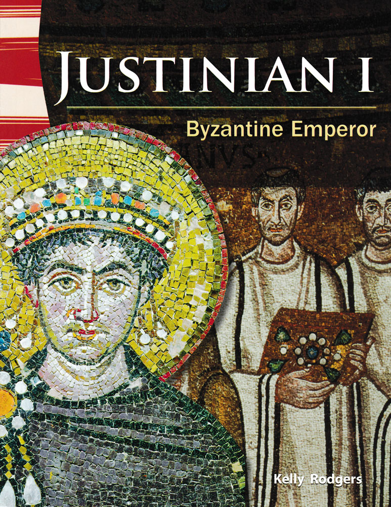 Justinian I: Byzantine Emperor Primary Source Reader - Justinian I: Byzantine Emperor Primary Source Reader - Print Book