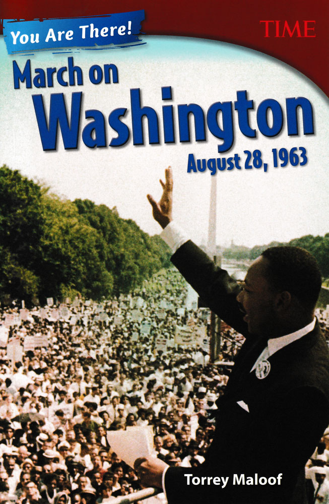You Are There! March on Washington August 28, 1963 Book (1000L) - You Are There! March on Washington August 28, 1963 Print Book