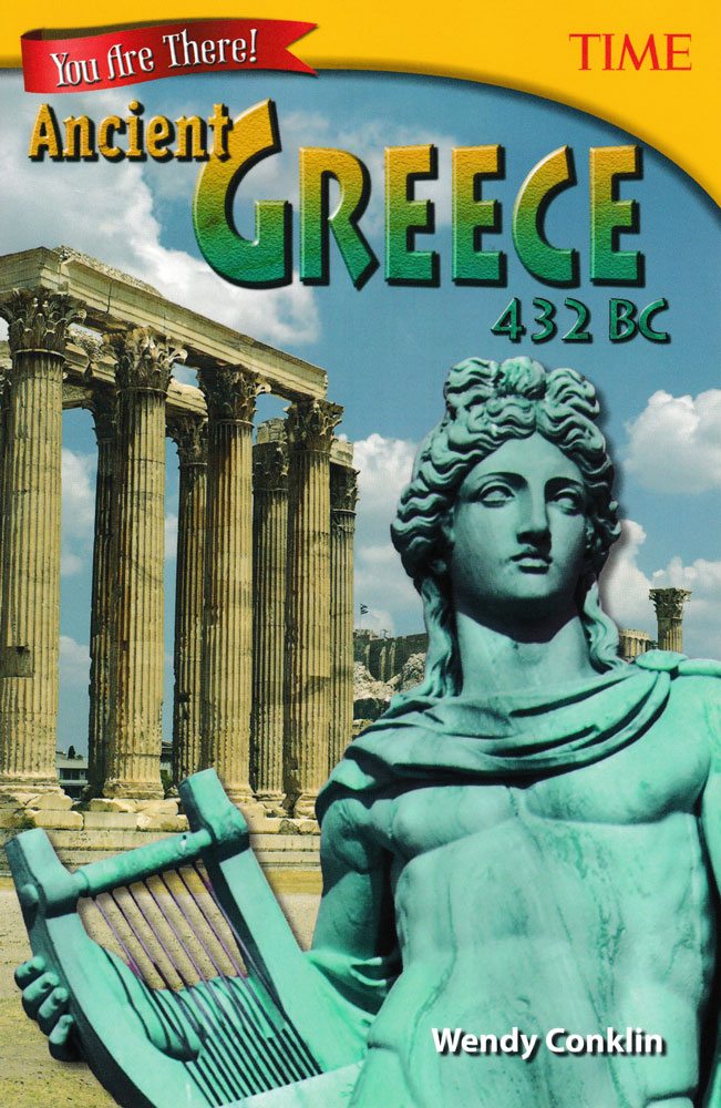 You Are There! Ancient Greece 432 BC Book (910L) - You Are There! Ancient Greece 432 BC Print Book