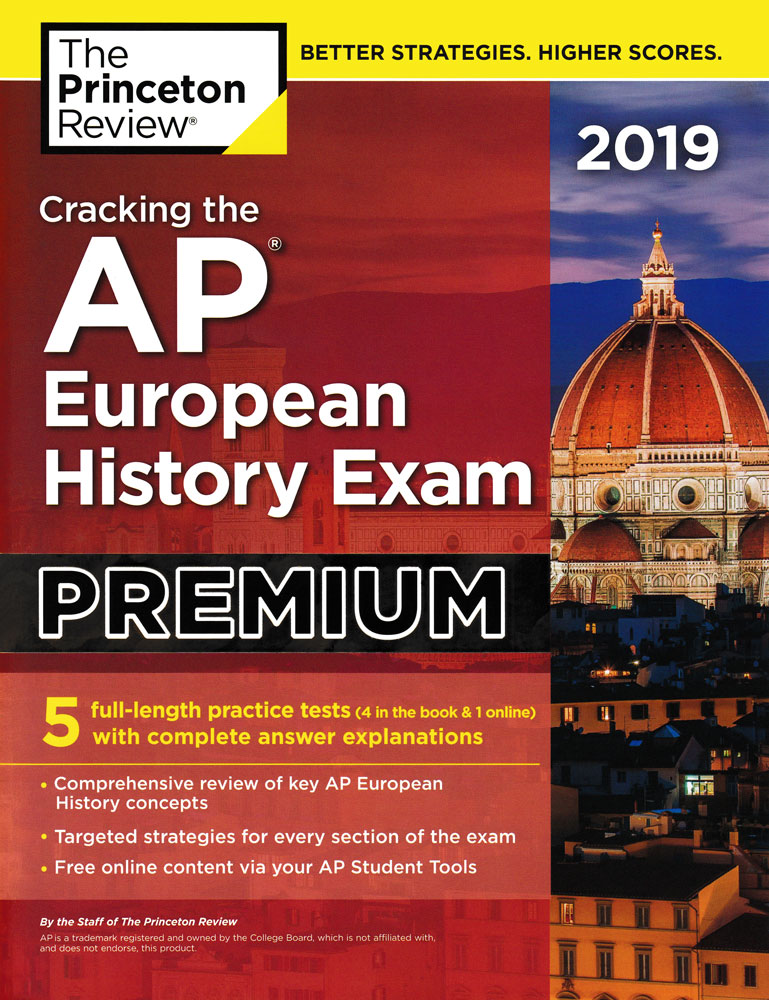 Cracking the AP European History Exam Premium 2019 Edition Book